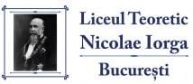 """Liceul Teoretic """"Nicolae Iorga"""", Bucuresti"""